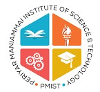 Periyar Manaimmai Institute of Science & Technology - PMIST